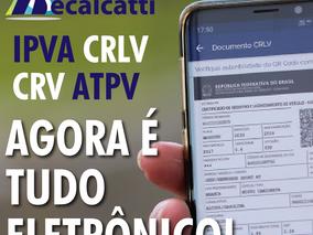 Os procedimentos para obter os novos CRLV-e e CRV-e do seu veículo