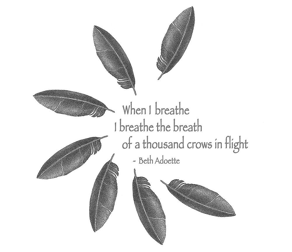 When I Breathe Nature Print
