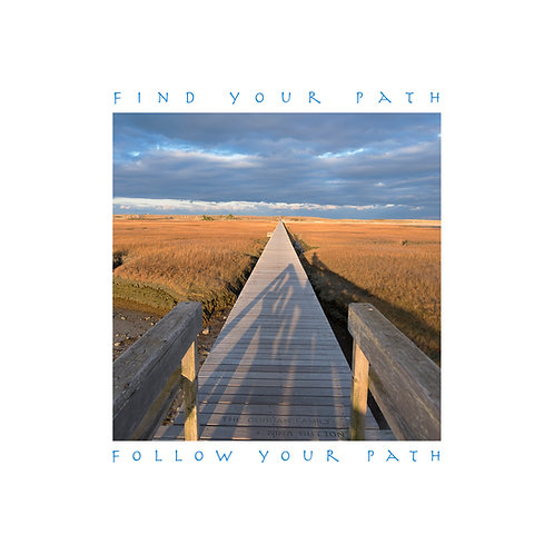 Find Your Path . . . Follow Your Path 002