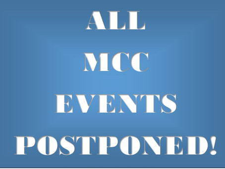 Updated - All MCC events canceled for 30 days! Conference Call scheduled...