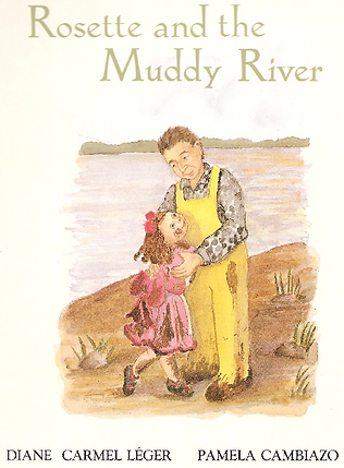 Rosette and the Muddy River