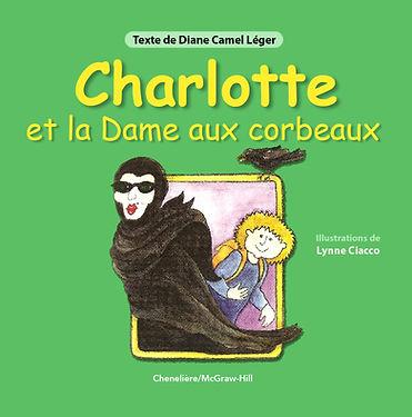 Charlotte et la dame aux corbeaux