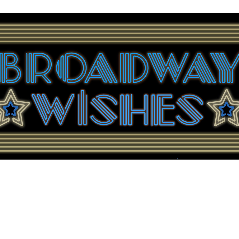 Broadway Wishes 2021