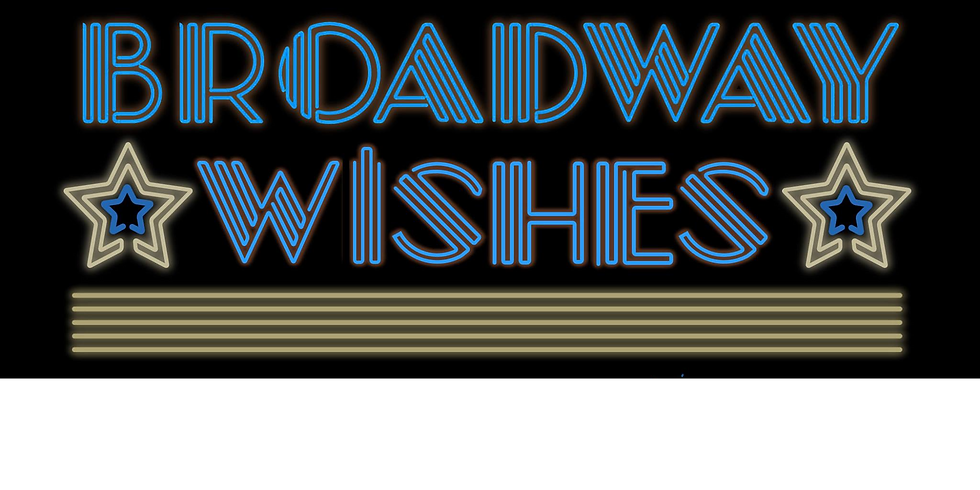 Broadway Wishes 2021
