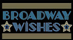 BroadwayWishes_480px.jpg