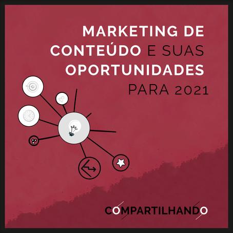 Marketing de Conteúdo e suas oportunidades para 2021
