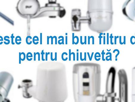 Care este cel mai bun filtru de apa pentru chiuveta?