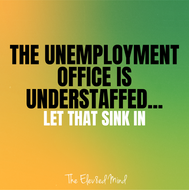 The Unemployment office is understaffed.
