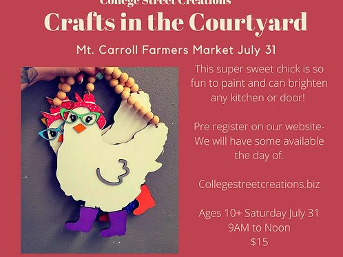 Crafts in the courtyard- Mt Carroll Farmers Market July 31