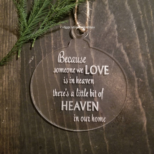 Because someone we love is in heaven laser cut and engraved-