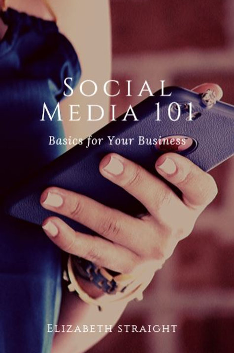 Social Media 101- Basics for your business
