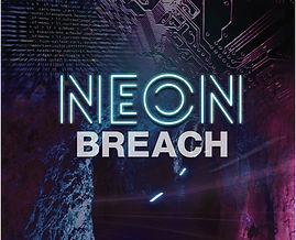 Neon_Breach_poster.jpg