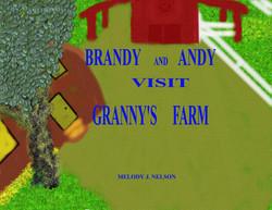 Brandy and Andy Visit Granny's Farm.jpg