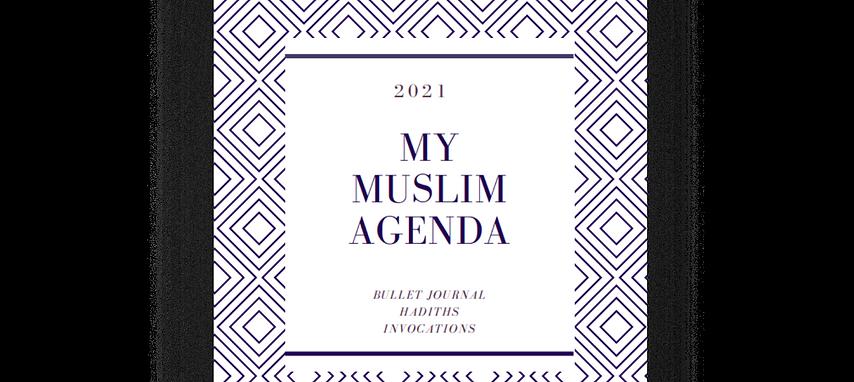 My Muslim Agenda 2021