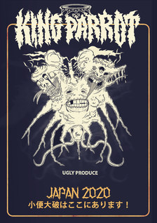 Official King Parrot 'Ugly Produce' - JAPAN 2020 TOUR