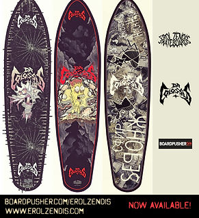 Erol Zendis Skateboards - Band Series -