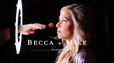 Becca + Mike TEASER.png