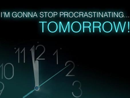 Procrastination - Is it Satan's Work?
