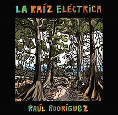 la raíz eléctrica,librodisco, raúl rodríguez, fol musica