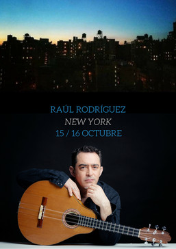 Raúl Rodríguez en New York - 15 y 16 Octubre