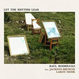 """""""Let the rhythm lead"""", nuevo single digital"""