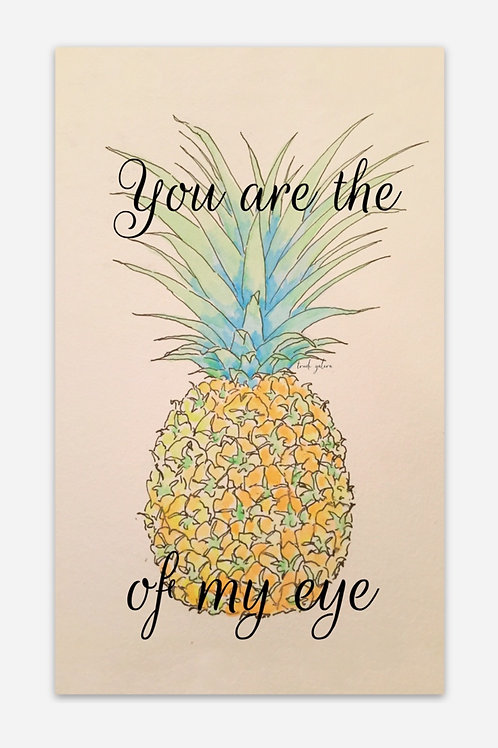 "You are the Pineapple of my Eye Sticker Rectangle 5""x 3"""