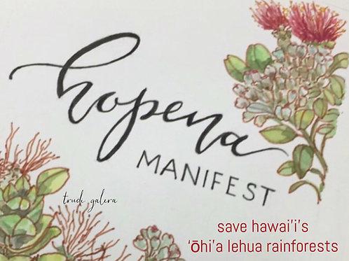 Save Hawai'i's 'Ōhi'a Rainforests Hopena Manifest Sticker