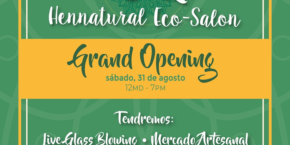 Hennatural Grand Opening!