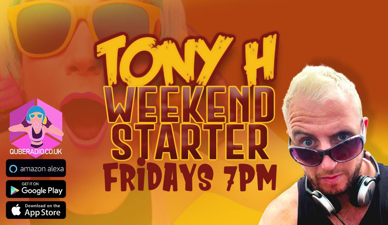 Tony H brings the fire with a soundtrack to start the weekend proper!
