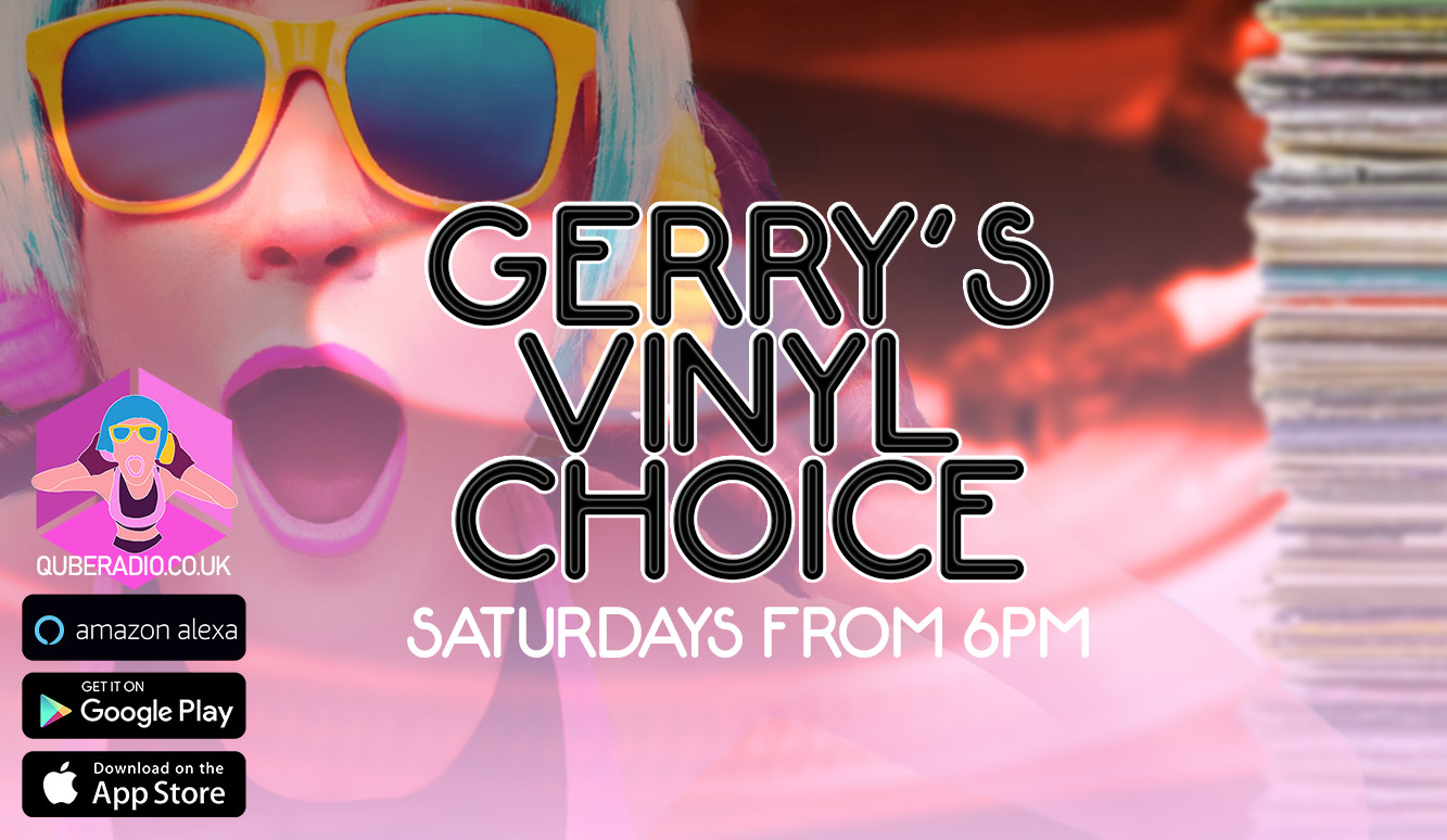 Gerry dives into his crates to bring you the tastiest vinyl on the radio