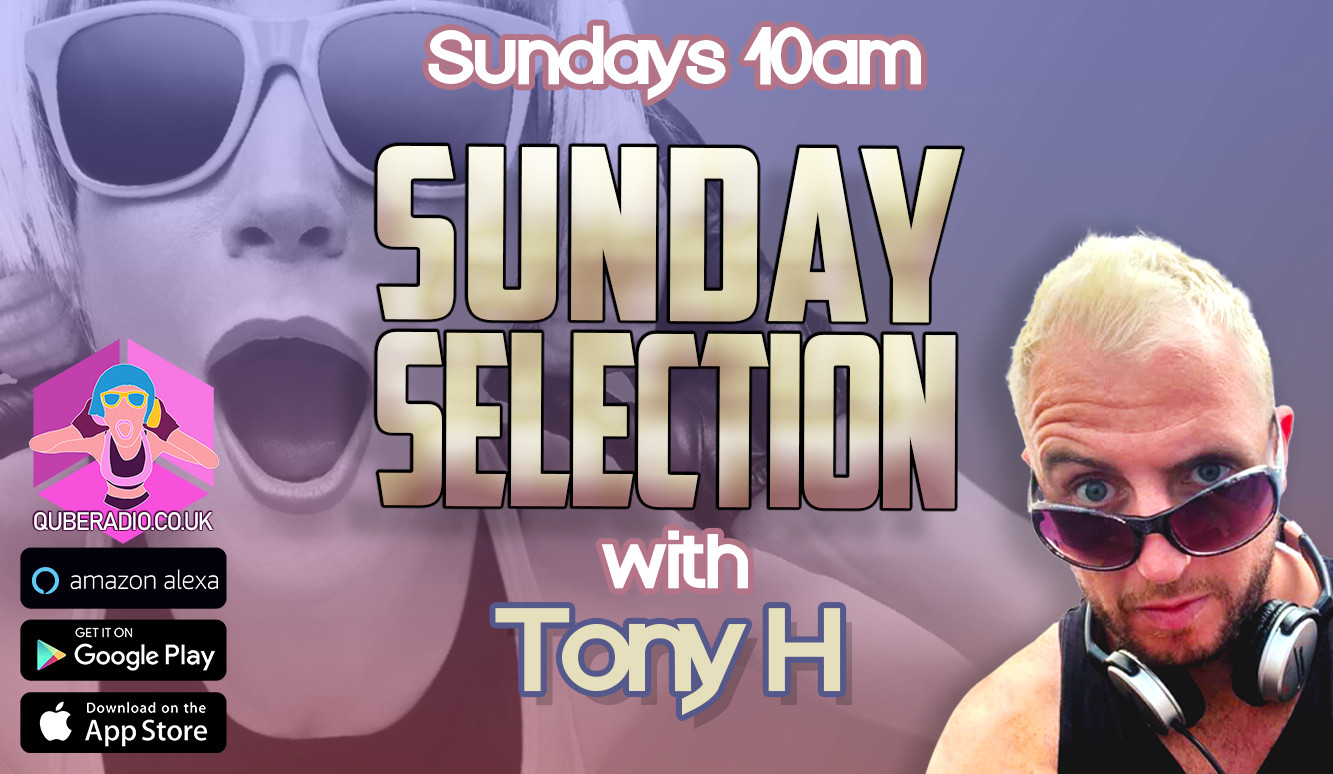 Sunday Selection with Tony H