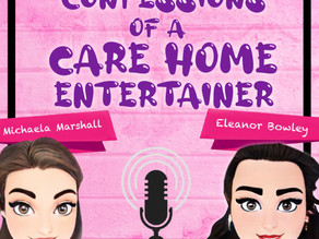 CONFESSIONS OF A CARE-HOME ENTERTAINER! #1