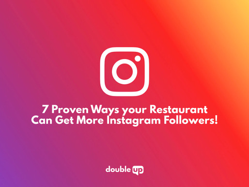 7 Proven Ways your Restaurant Can Get More Instagram Followers