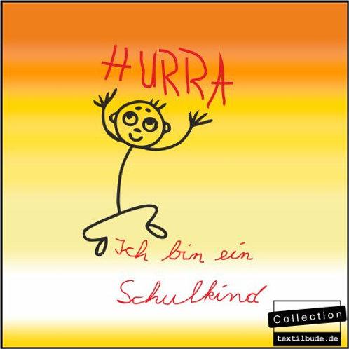 """Schulanfänger - Motiv """"Hurra"""""""