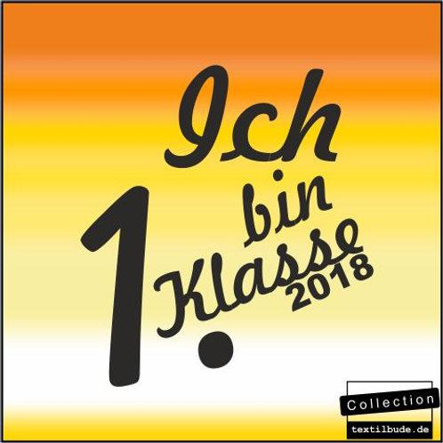 """Schulanfänger - Motiv """"Ich bin 1. Klasse"""""""