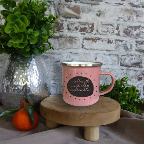 Emaille-Tasse I vielleicht wird alles vielleichter