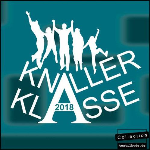 """Schulabgänger - Motiv """"Knaller Klasse"""""""