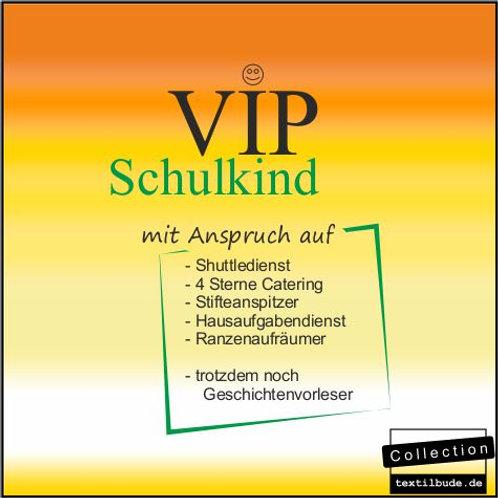 """Schulanfänger - Motiv """"VIP 002"""""""