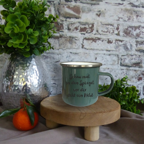 Emaille-Tasse I Schau mal in den Spiegel