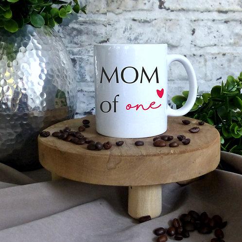 Tasse - MOM of one