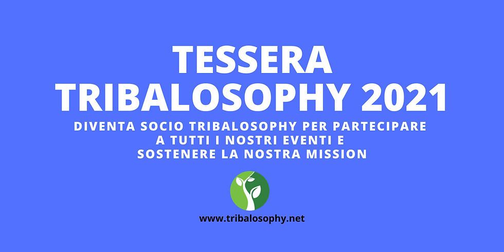 TESSERA TRIBALOSOPHY 2021