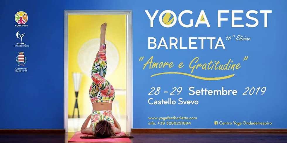 """Yoga Fest Barletta 10°Edizione """"Amore e Gratitudine"""""""