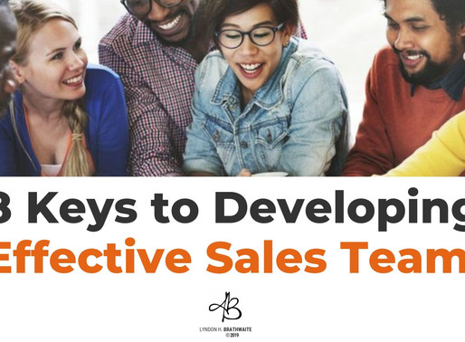 8 Keys To Developing Effective Sales Teams