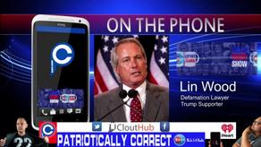 Lin Wood | Patriotically Correct Radio