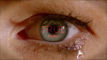 TRUE CRIME TV IDENT