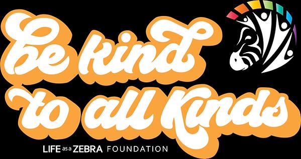 Life as a Zebra - Be Kind Shirt