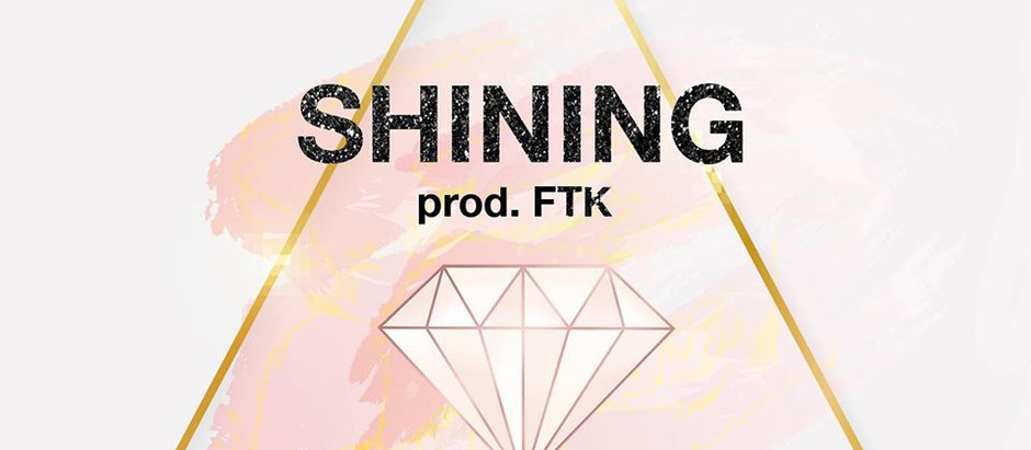 "KAYĒSS x F.T.K Collaborate on ""Shining"" (AUDIO)"