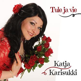 Katja Karisukki-Tule ja vie.png