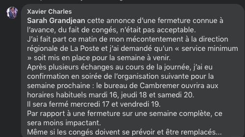 Suite à l'annonce dans le journal Ouest France, de la fermeture de la Poste pendant les congés de la personne préposée au guichet, Xavier Charles est inteervenu.