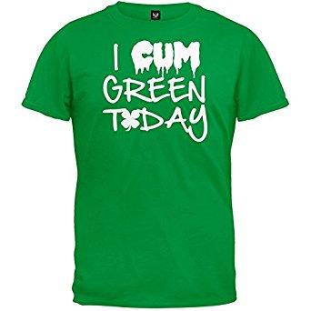 I Cum Green Today